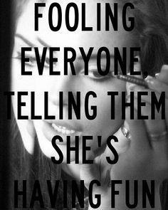 Lana Del Rey. This may be exactly what I thought this summer. I was fooling myself too though