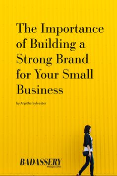 Blog • Badassery Magazine  Building a strong brand is essential for your small business. Read more by clicking through.