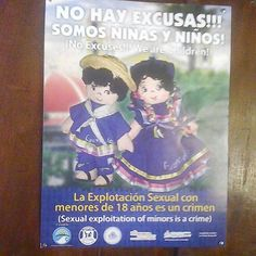 This poster is part of a grass-roots campaign against the sexual exploitation of minors that began in Granada, Nicaragua, two years ago.   Posters hang in other restaurants, hotels and tourist attractions in Granada warning travelers that a grass-roots effort led by Nicaraguan businesses aimed at stopping child exploitation and human trafficking