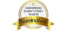 Lovers of romance, now is the time to get in and get your nominations in for the AusRom Today's Reader's Choice Awards. According to the AusRom Today websi