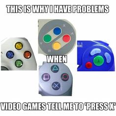 Or any button. So used to my 3DS that when I went to play Minecraft on Xbox, I had NO clue what to do.