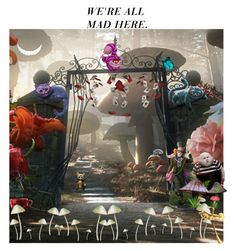 """""""we're all mad here"""" by marshmallowkisses ❤ liked on Polyvore featuring Disney and Lenny"""