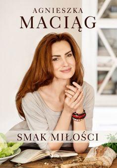 Ukochana książka... Smak Miłości to trzecia pozycja z kolekcji Smaków, po Smaku Życia i Smaku Szczęścia