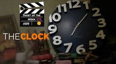 Short of The Week: 'The Clock' By Krishan Hooda.  This week's short film recommendation tells a complete story through the help of a clock. Must watch