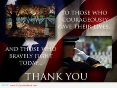 memorial day quotes and sayings | To those who courageously gave their lives – memorial day quotes