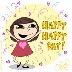 Palasia sateenkaaresta: Have a Happy Day