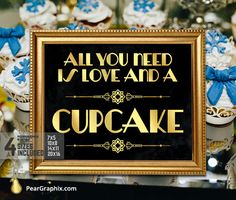 All You Need Is Love And A Cupcake, Great Gatsby Wedding Sign Art Deco Wedding Reception Bridal Shower Decor Gold wedding Shower Decorations Gatsby Wedding Decorations, Art Deco Wedding, Bridal Shower Decorations, Wedding Place Cards, Wedding Signs, Great Gatsby Wedding, Wedding Reception, Dream Wedding, All You Need Is Love