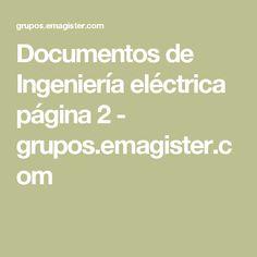Documentos de Ingeniería eléctrica página 2 - grupos.emagister.com