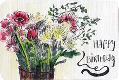 Happy birthday watercolour postcard with bunch of flowers by Sophie Peanut Birthday Presents For Grandma, Grandma Birthday, Happy Birthday, Watercolor Postcard, Pen And Watercolor, Bunch Of Flowers, Urban Sketching, Everyday Objects, Painting & Drawing