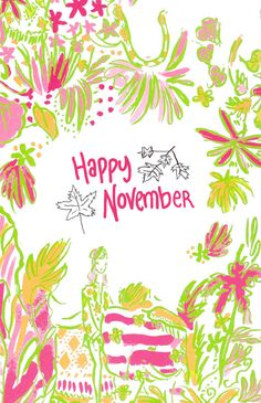 Happy November from Lilly Pulitzer and me!