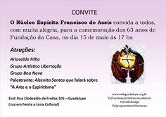 O Núcleo Espírita Francisco de Assis Convida a todos para a comemoração dos 63 Anos de sua Fundação - Guadalupe - RJ - http://www.agendaespiritabrasil.com.br/2016/05/14/o-nucleo-espirita-francisco-de-assis-convida-todos-para-comemoracao-dos-63-anos-de-sua-fundacao-guadalupe-rj/