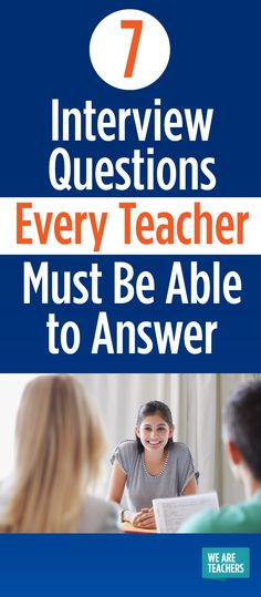 18 Interview Questions Every Teacher Must Be Able to Answer The Most Common Teacher Interview Questions – WeAreTeacehrs Teaching Interview Questions, Teacher Job Interview, Teacher Interviews, Interview Answers, Job Interview Tips, Interview Preparation, Teacher Tips, Interview Tips For Teachers, Teacher Stuff