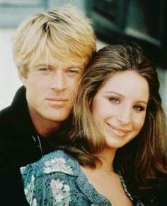 *ROBERT REDFORD & BARBRA STRESAND ~ I love Barbra.But man Robert Redford in this picture is just so handsome