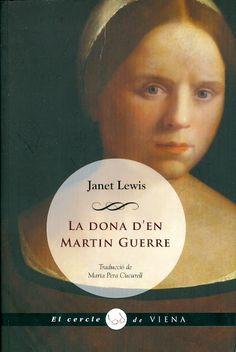 la serp blanca: «La dona d'en Martin Guerre», una obra mestra de l...