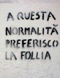 Words Quotes, Life Quotes, Street Quotes, Italian Phrases, Wall Writing, Feelings Words, Tumblr, Lose My Mind, Meaning Of Life