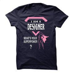 I'm AAn DESIGNER T Shirt, Hoodie, Sweatshirts - personalized t shirts #teeshirt #T-Shirts