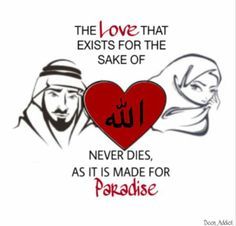 Love for the sake of Allah will never die..