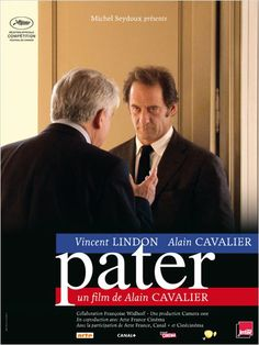 Pater .2011.Cavalier and Lindon. Cinema and politics, power and medias. and if all that was true ?