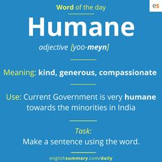 Humane meaning, pronunciation and use in english cool words Advanced English Vocabulary, Learn English Grammar, English Vocabulary Words, Learn English Words, English Phrases, English Language Learning, English Writing, English Lessons, English Vinglish
