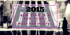 Movers.com - Ringing in the new year in a new city? Here are some tips for meeting people in a new town!