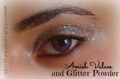 There are so many things about the Amish culture I adore and appreciate ... But then there's glitter powder. Oh, yes. I love glitter powder and lotions. I love to sparkle and stand out a little in a crowd.