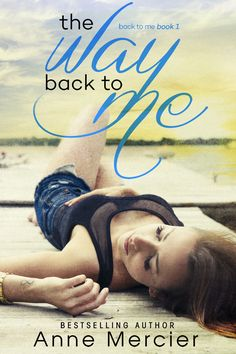 Anne Mercier - The Way Back to Me - Blog Tour