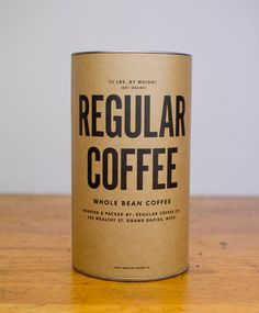 "Regular Coffee - Packaging designed to deliver larger quantities of coffee grown on small farms at a fraction of the price.  ""We are very excited about our latest venture, REGULAR COFFEE. This startup company is a spin-off of our current and successful company, Rowster Coffee. By utilizing existing infrastructure we are taking boutique coffee to the masses at wholesale prices."