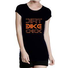 Dirt Bike Chick – Motorcycle Shirt for women and girls.