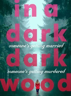 In A Dark Dark Wood by Ruth Ware - grip lit - Woman And Home