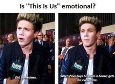 Same Niall same ;* gosh you are just..... so cute. LIKE.... I CANT EVEN DESCRIBE JUST HOW WONDERFULLY AMAZINGLY CUTE YOU ARE CUTE. I MEAN... JUST LOOK AT HIM!!!!!!!!!!