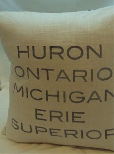 great lakes screenprinted pillow cover linen Bought 2 of these for my sister and mom- they are beautiful in person! Lake Erie, California Homes, Great Lakes, Christmas Birthday, My Dream Home, Screen Printing, Michigan, Pillow Covers, Projects To Try