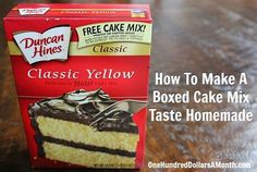 How To Make A Boxed Cake Mix Taste Homemade - I tried this when making DH devil's food cake. I used butter instead of oil, 1/4 cup milk and 3/4c coffee, couple of Tablespoons of sour cream, and vanilla extract. Delicious and quite moist! Although DH cake mixes are usually great even when made according to box directions. I just never use canola oil. Sometimes have used coconut oil.