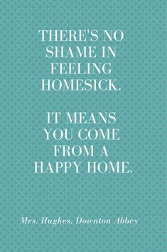 44 Best Homesick Quotes images | Quotes, Words, Homesick quotes