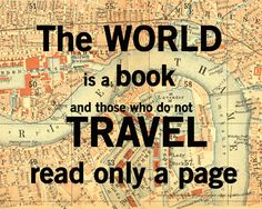 World is a Book, Vintage Map Art, Library Decoration, Travel Quote, Literary Art, Literature Poster, 8x10.