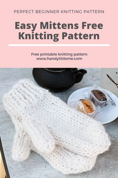 knitting mittens Easy mittens knitting pattern free - make a pair of chunky mittens with this free and easy printable pattern. This easy mittens pattern is perfect for any beginner knitters. Free Knitting Patterns For Women, Knitting Machine Patterns, Chunky Knitting Patterns, Crochet Patterns For Beginners, Easy Knitting, Knitting For Beginners, Knitting Yarn, Knitting Tutorials, Vogue Knitting
