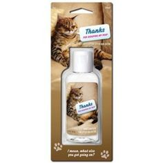 Are you a crazy cat lady? $4.95; 'thanks for scopping my poop' hand sanitizer www.wildheartsonline.com.au