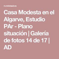 Casa Modesta en el Algarve, Estudio PAr - Plano situación | Galería de fotos 14 de 17 | AD