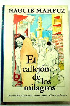 """Naguib Mahfuz: """"El callejón de los milagros"""" - Círculo de Lectores."""