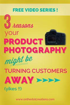Is your product photography turning customers AWAY? Find out in this free video series.