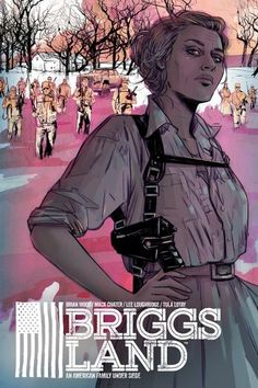Dark Horse Plans 'Briggs Land' Comic Book Series, which will follow a secessionist movement in rural America and is currently being developed for AMC.