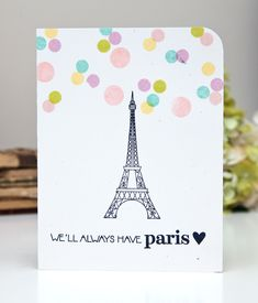 We'll Always Have Paris Card by Ashely Cannon Newell for Papertrey Ink (October 2013)