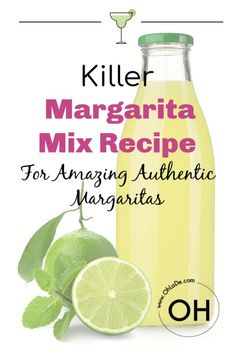 Killer Margarita Mix Recipe For Amazing Authentic Margaritas Best Margarita Mix, Homemade Margarita Mix, Homemade Margaritas, Margarita Recipes, Easy Drink Recipes, Drinks Alcohol Recipes, Yummy Drinks, Punch Recipes, Vodka Cocktails