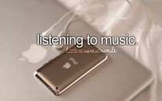 I'm actually listening to music right now. XD I listen to music every day and every minute