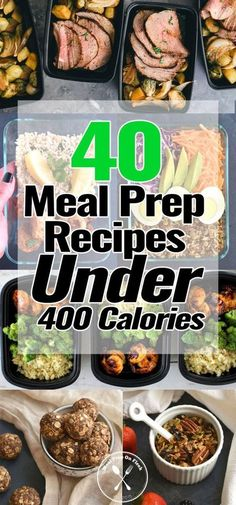 These 40 Meal Prep Recipes Under 400 Calories are full of delicious and healthy ingredients. You will be enjoying foods that you crave in an easy & fast way. #mealprep #mealprepping #lowcalorierecipe