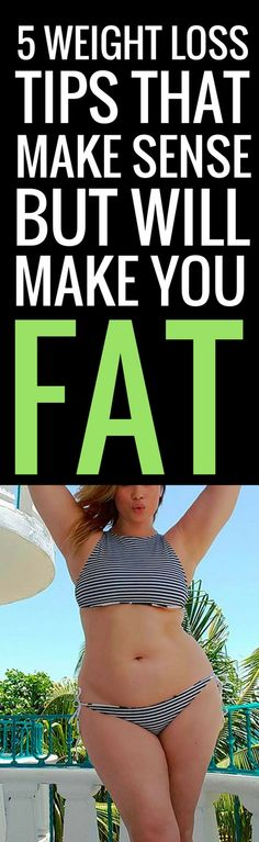 5 weight loss tips you should not be following
