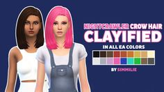 nightcrawler's crow hair clayifiedhas anyone already clayified this? well, if you have, oops! i am on a clayifying spree • disabled for random • custom CAS thumbnail • all EA colors • will not work in laptop mode • requires mesh by nightcrawler •...