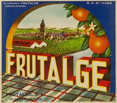Frutalge : Frutalge S.L. Algemesí España. Entre 1950 y 1975