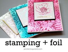 Video: Foil + Stamping + GIVEAWAY | Jennifer McGuire Ink