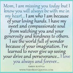 Sad Quotes About Death Of A Mother Quotes on losing your mother Miss You Mom Quotes, Mom I Miss You, Remember Quotes, Tu Me Manques, Lost Quotes, Sad Quotes, Famous Quotes, Death Quotes, Qoutes