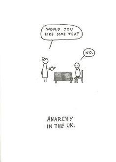 Bwahahahaha.  Yep, in the UK and not a tea drinker usually.